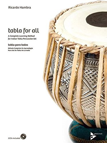 Tabla for All: A complete learning method for Indian tabla percussion set. indische Tabla. Lehrbuch mit CD. (Advance Music) - Trommel-musik Indische