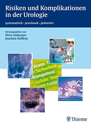Risiken und Komplikationen in der Urologie: systematisch - praxisnah - präventiv