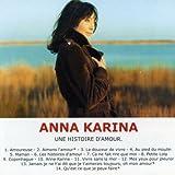 Songtexte von Anna Karina - Une histoire d'amour
