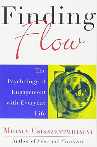 Finding Flow: The Psychology Of Engagement With Everyday Life (MasterMinds)