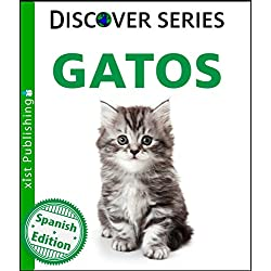 Gatos (Cats) (Xist Kids Spanish Books)