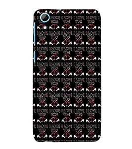 ifasho Designer Phone Back Case Cover HTC Desire 826 :: HTC Desire 826 Dual Sim ( Funky Quotes on Love )