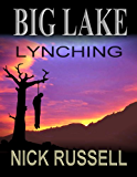 Big Lake Lynching (English Edition)
