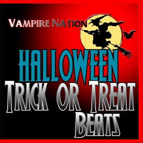 Halloween Trick or Treat Beats by Vampire Nation