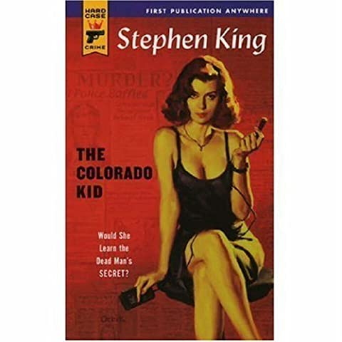 The Colorado Kid (Hard Case Crime #13) by King, Stephen (2005) Mass Market Paperback