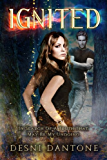 Ignited (The Ignited Series Book 1) (English Edition)