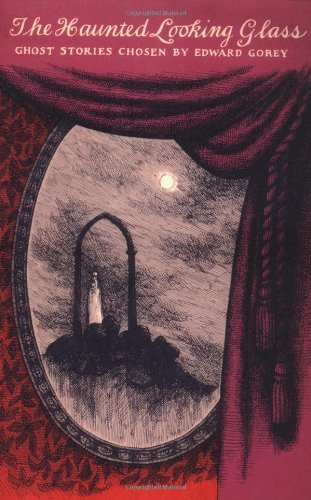 The Haunted Looking Glass (New York Review Books Classics) by Ward Gorey (1-Mar-2001) Paperback