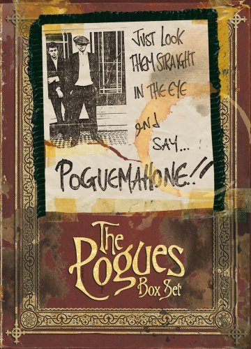 Just Look Them Straight In The Eye And Say... PogueMahone!! By The Pogues (2013-05-27)