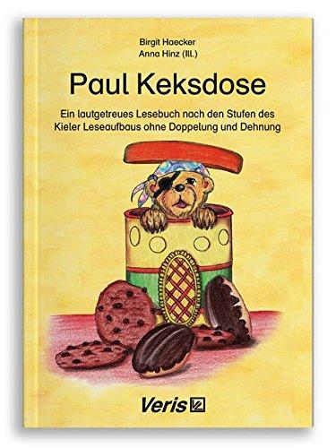 Paul Keksdose: Ein lautgetreues Lesebuch nach den Stufen des Kieler Leseaufbaus ohne Doppelung und Dehnung