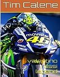 Valentino Rossi Legend