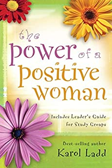Power of a Positive Woman (English Edition) di [Ladd, Karol]