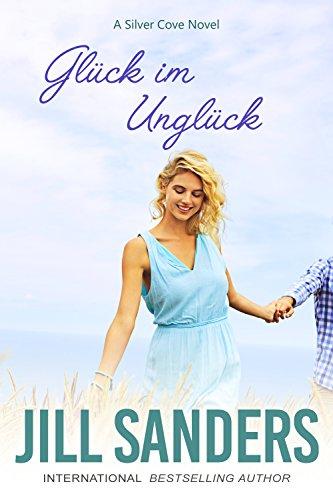 Buchseite und Rezensionen zu 'Glück im Unglück (Silver Cove Serie 3)' von Jill  Sanders