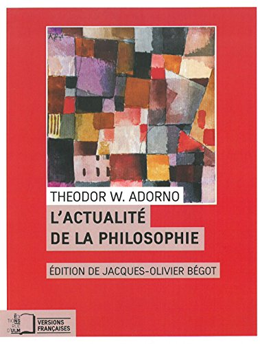 Actualit de la philosophie et autres essais