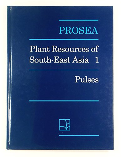 Pulses (Prosea 1): No 1 (PROSEA - plant resources of South East Asia)