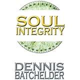 Soul Integrity: A Soul Identity Novel (English Edition)