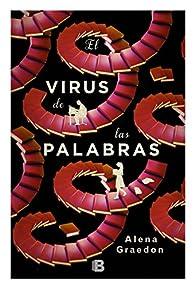 El virus de las palabras par Alena Graedon