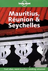 Mauritius, Reunion and Seychelles (Lonely Planet Country Guides)