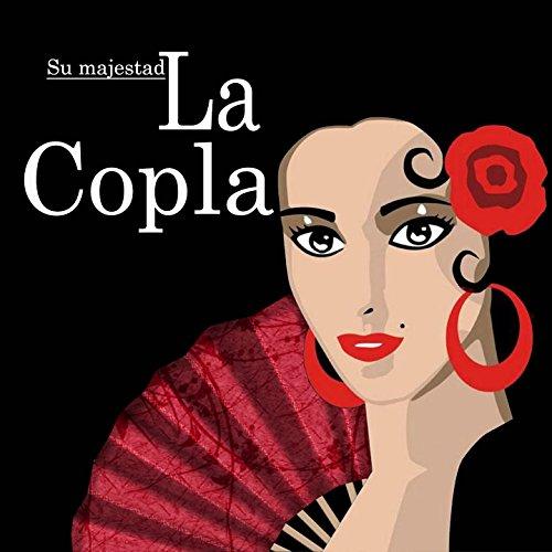 ... Su majestad La Copla