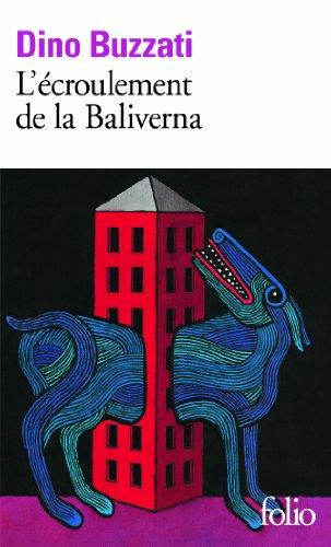 L'Ecroulement de la Baliverna par Dino Buzzati