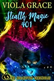Stealth Magic 401 (Hellkitten Chronicles)