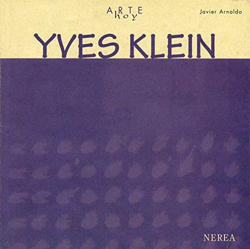 Yves Klein (Arte Hoy nº 8)