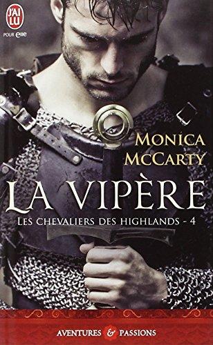 Les chevaliers des Highlands, Tome 4 : La vipère par Monica McCarty