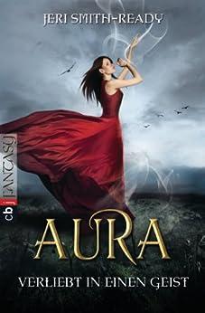 Aura – Verliebt in einen Geist