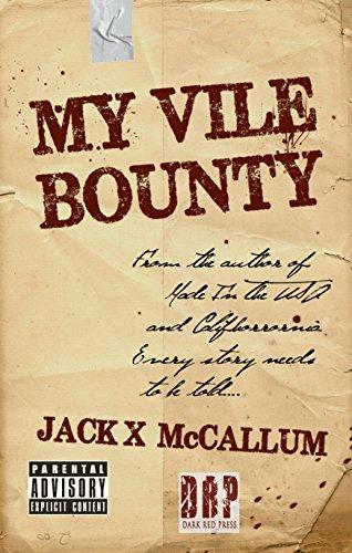 My Vile Bounty
