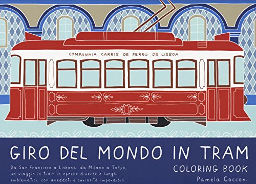 Giro del mondo in tram. Coloring book