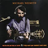 Songtexte von Michael Nesmith - And the Hits Just Keep On Comin' / Pretty Much Your Standard Ranch Stash
