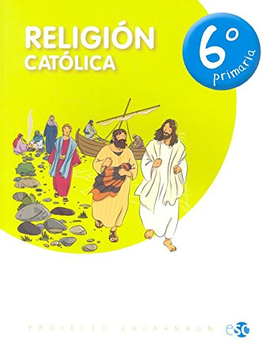 Religión 6ºEP Cafarnaún - 9788480774994 por Editora Social y Cultural