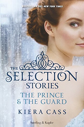 the-selection-stories-the-prince-the-guard
