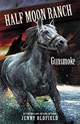 11: Gunsmoke (Horses Of Half Moon Ranch)