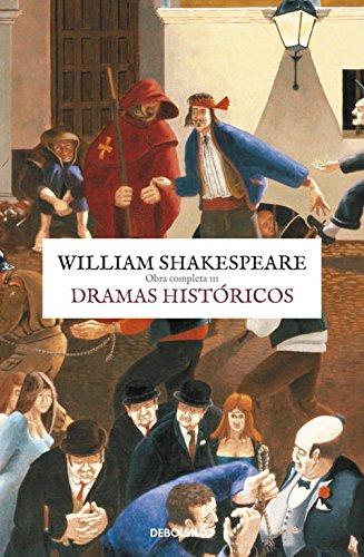 Dramas Históricos. Obra Completa 3 (CLÁSICA)