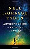 Astrophysics for People in a Hurry: Essays on the Universe and Our Place Within It