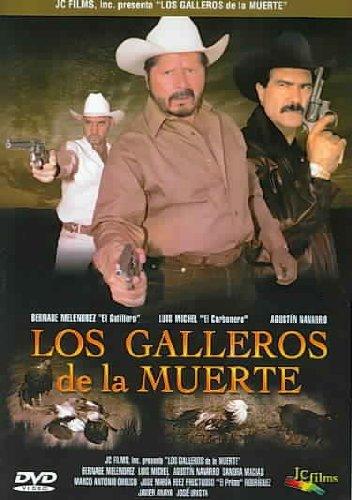Los Galleros De La Muerte (La Muerte De Un Gallero)
