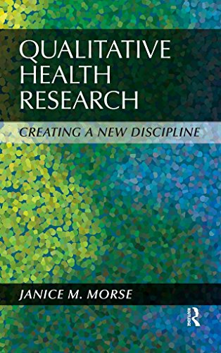 Qualitative Health Research: Creating a New Discipline (English Edition)