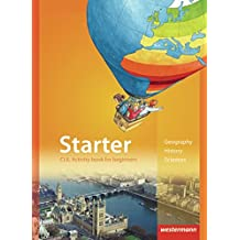Starter: CLIL Activity book for beginners: Geography, History, Sciences