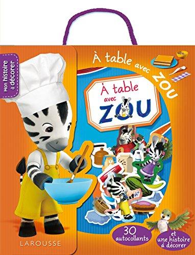 À table avec Zou