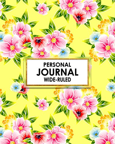 American Home Dream Flower (Personal Journal: Wide-Ruled: Bright yellow flower themed personal journal keeps all your poems, dreams, class notes and sketches in one nifty book! (Cute Wide Ruled Personal Journal, Band 1))