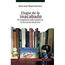 Elogio de lo inacabado. El imaginario sobre Japón en la literatura mexicana