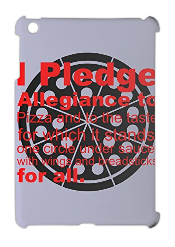 i-pledge-allegiiance-to-pizza-and-to-taste-slogan-ipad-mini-ipad-mini-2-plastic-case