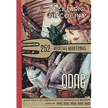 RECETARIO DE COCINA. 252 recetas modernas.