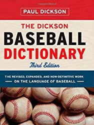 The Dickson Baseball Dictionary (Third Edition) by Paul Dickson (2009-03-02)