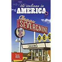 Un Italiano in America by Beppe Severgnini (2009-10-03)