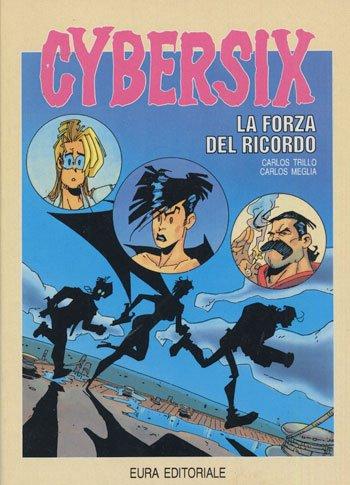 CYBERSIX N.6 - LA FORZA DEL RICORDO