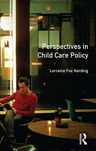 Perspectives in Child Care Policy por Lorraine Fox Harding