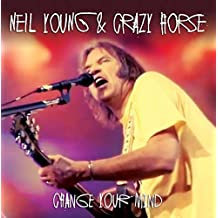 Change Your Mind -Live 1994 By Neil Young and Crazy Horse (2015-06-08)
