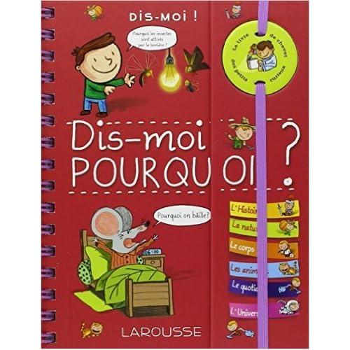 Dis-moi ! Pourquoi ? de Isabelle Fougère ( 24 octobre 2012 )