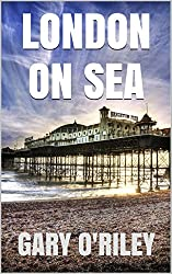 London-on-Sea: A Novella